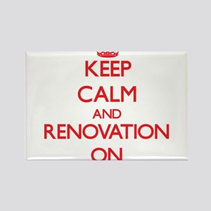 Keep Calm and Renovation ON Magnets