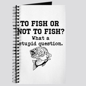To Fish Or Not To Fish Journal