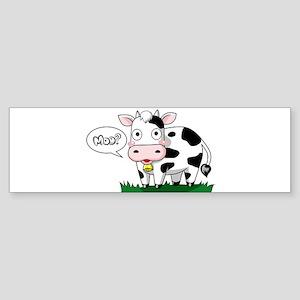 Moo? Bumper Sticker
