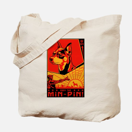 Obey the Min Pin! Propaganda Tote Bag