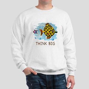 THINK BIG Sweatshirt