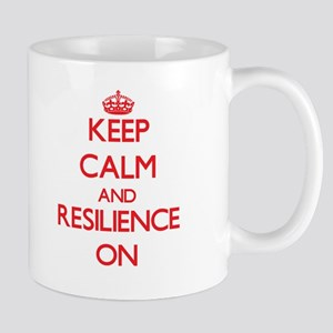 Keep Calm and Resilience ON Mugs