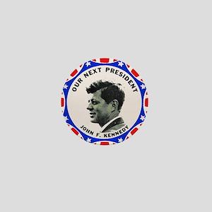 John F. Kennedy : Our Next President Mini Button