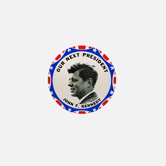 John F. Kennedy : Our Next President Mini Button