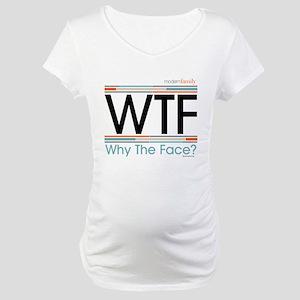 Modern Family WTF Maternity T-Shirt