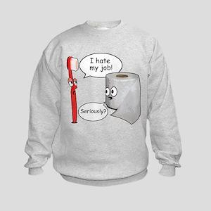 Funny Sayings - I hate my job Sweatshirt