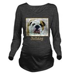Bulldog Long Sleeve Maternity T-Shirt