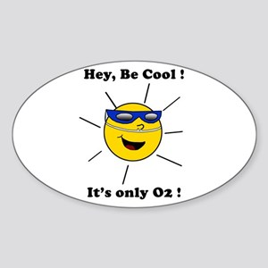 Be Cool O2 Oval Sticker