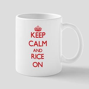 Keep Calm and Rice ON Mugs