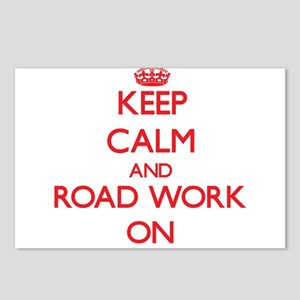 Keep Calm and Road Work O Postcards (Package of 8)