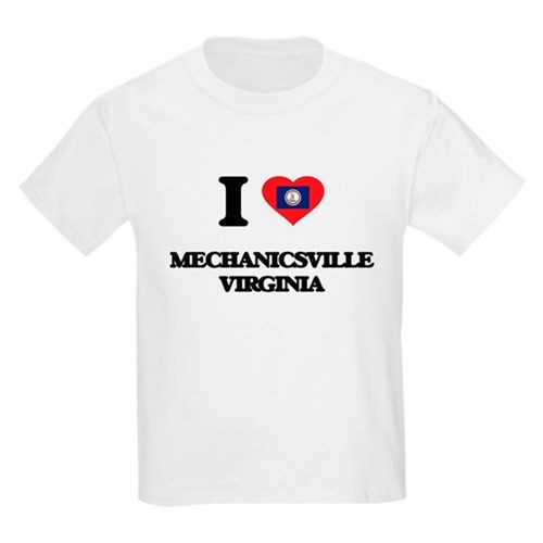 I love Mechanicsville Virginia T-Shirt