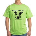 Got Vick? Green T-Shirt