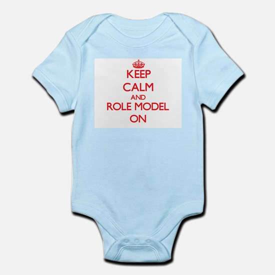 Keep Calm and Role Model ON Body Suit