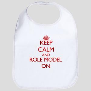 Keep Calm and Role Model ON Bib