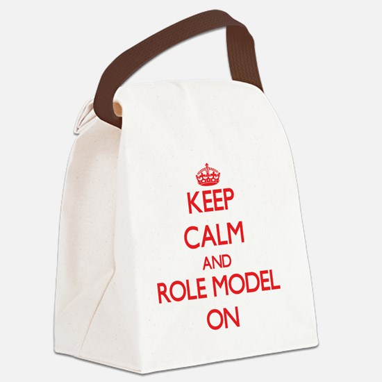 Keep Calm and Role Model ON Canvas Lunch Bag