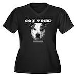 Got Vick? Women's Plus Size V-Neck Dark T-Shirt