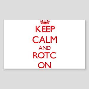 Keep Calm and Rotc ON Sticker