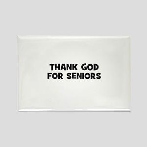Thank God For Seniors Rectangle Magnet