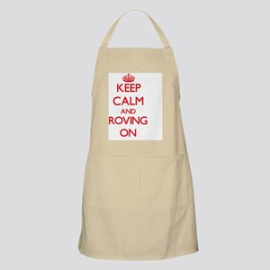 Keep Calm and Roving ON Apron