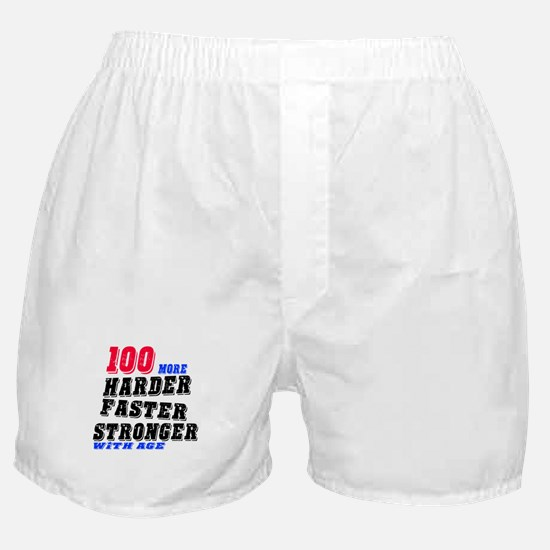 100 More Harder Faster Stronger With Boxer Shorts