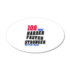 100 More Harder Faster Stron Wall Decal