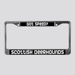 got speed? Scottish Deerhound License Plate Frame