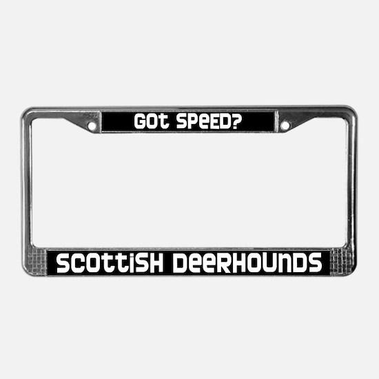got speed? Scottish Deerhound License Plate Frame