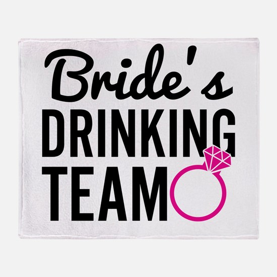 Bride's Drinking Team Throw Blanket