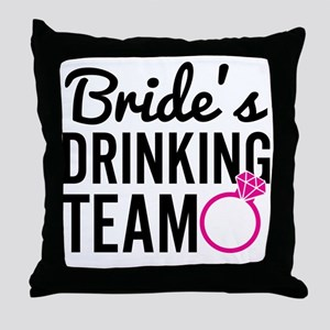 Bride's Drinking Team Throw Pillow