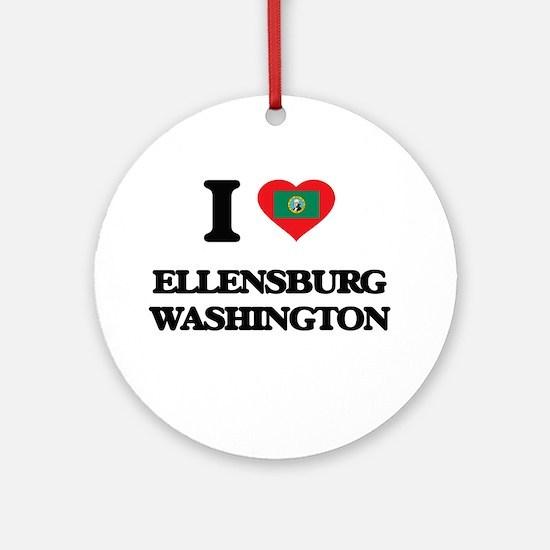 I love Ellensburg Washington Ornament (Round)