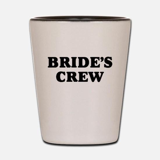 Bride's Crew Shot Glass
