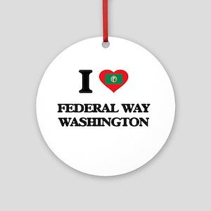 I love Federal Way Washington Ornament (Round)