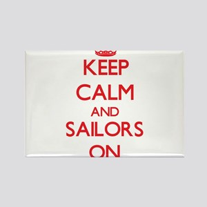 Keep Calm and Sailors ON Magnets