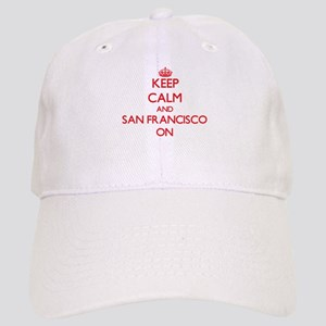 Keep Calm and San Francisco ON Cap