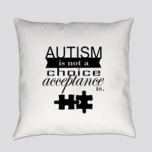 Autism is not a Choice, Acceptance is. Everyday Pi