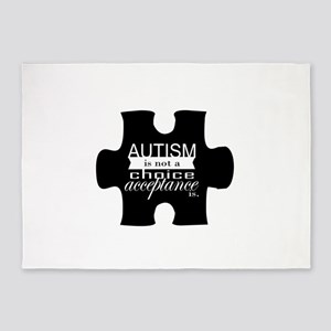 Autism is not a Choice, Acceptance is. 5'x7'Area R