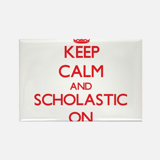 Keep Calm and Scholastic ON Magnets
