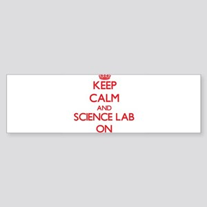 Keep Calm and Science Lab ON Bumper Sticker