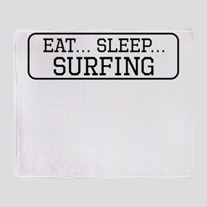 Eat Sleep Surfing Throw Blanket