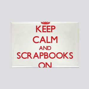 Keep Calm and Scrapbooks ON Magnets
