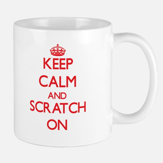 Keep Calm and Scratch ON Mugs