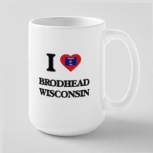 I love Brodhead Wisconsin Mugs