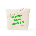 Nice Perfume Tote Bag