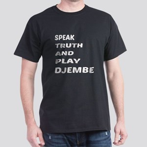 Speak Truth And Play Djembe Dark T-Shirt