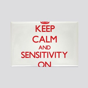 Keep Calm and Sensitivity ON Magnets