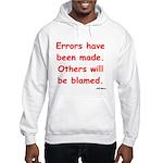 Errors have been made. Hooded Sweatshirt