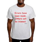 Errors have been made. Light T-Shirt