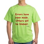 Errors have been made. Green T-Shirt