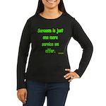 Sarcasm Women's Long Sleeve Dark T-Shirt