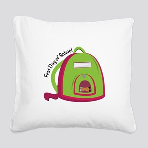 First Day Of School Square Canvas Pillow